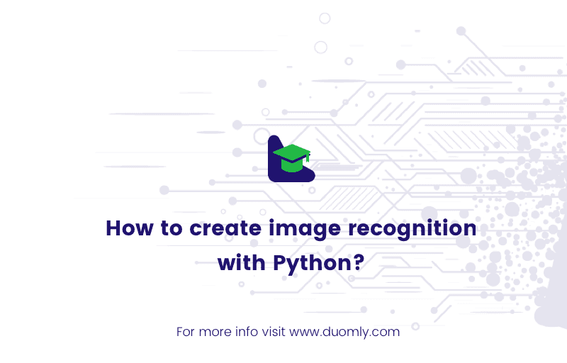 How to create image recognition with Python?