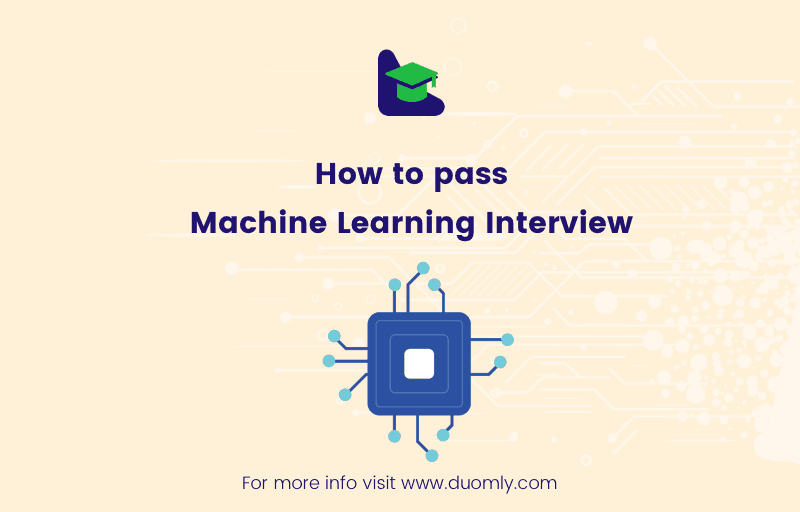 How to pass the machine learning interview?