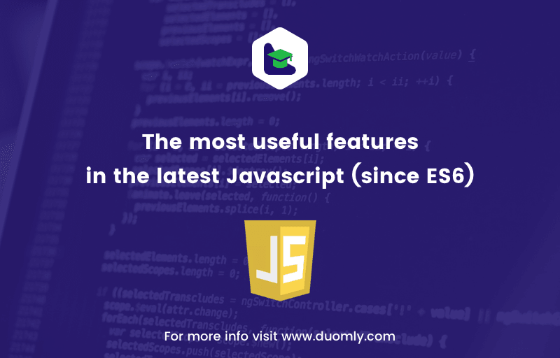 The most useful features in the latest Javascript (since ES6)