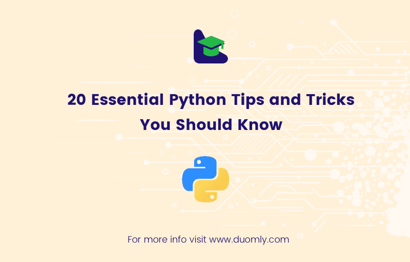 20 Essential Python Tips and Tricks You Should Know