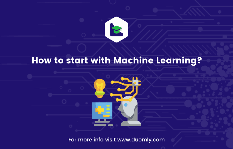 How to Start with Machine Learning?