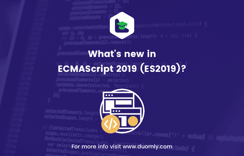 What's new in ECMAScript 2019 (ES2019)?