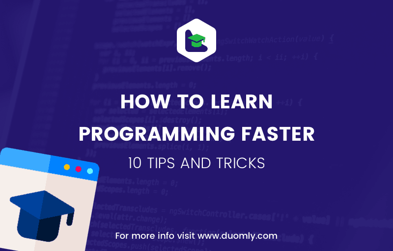 How to learn programming faster – 10 tips and tricks