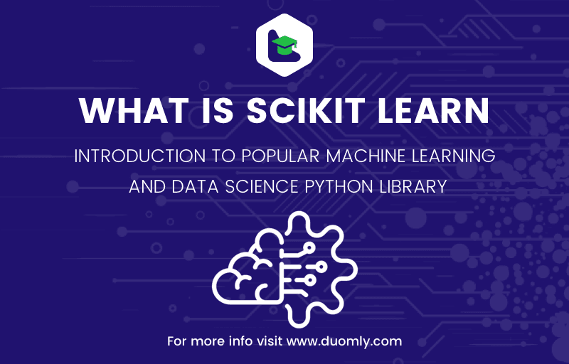 What is scikit learn – introduction to popular machine learning and data science Python library